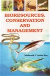 Bioresources, Conservation and Management 2nd Edition,8176467812,9788176467810