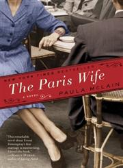The Paris Wife A Novel,0345521307,9780345521309