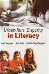 Urban-Rural Disparity iIn Literacy,8180698564,9788180698569