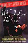 The Book That's Sweeping America!: Or Why I Love Business!,0471173983,9780471173984