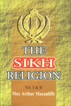The Sikh Religion, Its Gurus, Sacred Writings, and Authors Vol. 1 & 2 in 1,8187526009,9788187526001