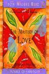 The Mastery Of Love A Practical Guide To The Art Of Relationship 2 CDs,1878424572,9781878424570