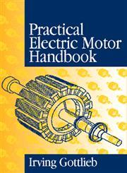 Practical Electric Motor Handbook,0750636386,9780750636384