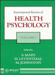 Volume 1, International Review of Health Psychology,0471927546,9780471927549