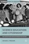 Science Education and Citizenship Fairs, Clubs, and Talent Searches for American Youth, 1918-1958,1137031867,9781137031860