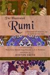 The Illustrated Rumi A Treasury of Wisdom from the Poet of the Soul,0060620188,9780060620189