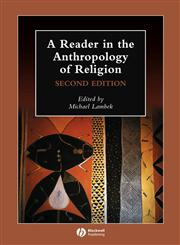 A Reader in the Anthropology of Religion,1405136154,9781405136150