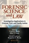 Forensic Science and Law Investigative Applications in Criminal, Civil, and Family Justice,0849319706,9780849319709