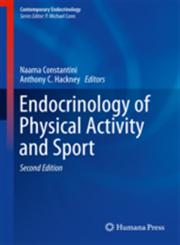 Endocrinology of Physical Activity and Sport Second Edition,1627033130,9781627033138