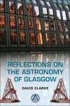 Reflections on the Astronomy of Glasgow 1st Edition,0748678891,9780748678891