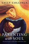 Parenting with Soul,0732291518,9780732291518