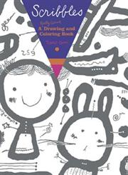 Scribbles A Really Giant Drawing and Coloring Book,0811855090,9780811855099