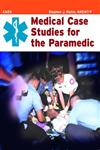 Medical Case Studies for the Paramedic,0763777722,9780763777722