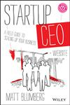 Startup CEO A Field Guide to Scaling up Your Business,1118548361,9781118548363