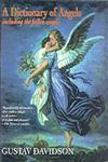 Dictionary of Angels Including the Fallen Angels,002907052X,9780029070529
