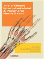The 3-Minute Musculoskeletal & Peripheral Nerve Exam 1st Edition,1933864265,9781933864266