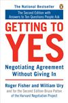Getting to Yes Negotiating Agreement Without Giving in 2nd Edition,0140157352,9780140157352