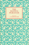 The Matsya Puranam 2nd Edition,8170691141,9788170691143