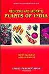 Medicinal and Aromatic Plants of India Herbal Wealth for Human Health 1st Edition,8188279242,9788188279241