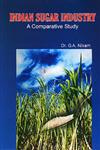 Indian Sugar Industry A Comparative study 1st Edition,8183291473,9788183291477