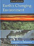 Earth's Changing Environment Compton's by Britannica,1593394292,9781593394295