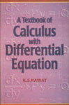 A Textbook of Calculus with Differential Equation 1st Edition,818781568X,9788187815686