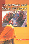 Social Work and Social Welfare in India 1st Published,8185809909,9788185809908