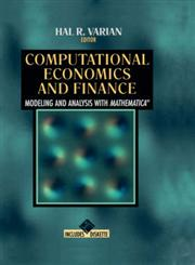 Computational Economics and Finance Modeling and Analysis with Mathematica(r),0387945180,9780387945187