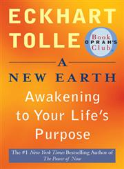 A New Earth Awakening to Your Life's Purpose,0452289963,9780452289963
