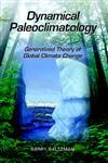 Dynamical Paleoclimatology Generalized Theory of Global Climate Change,0126173311,9780126173314