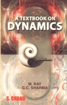 A Textbook on Dynamics (For B.A & B.Sc Students of all Indian Universities),8121903424,9788121903424