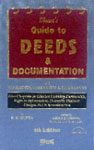 Bharat's Guide to Deeds & Documentation With Analysis of Legal Provisions, Judicial Decisions, Comments, Checklists and Precedents 4th Edition,8177335219,9788177335217