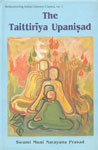 The Taittiriya Upanisad With the Original Text in Sanskrit and Roman Transliteration 2nd Impression,8124600147,9788124600146