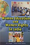 Women Education and Women's Rights in India 1st Edition,8189652087,9788189652081