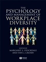 The Psychology and Management of Workplace Diversity,1405100966,9781405100960