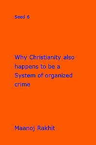 Why Christianity Also Happens to be a System of Organized Crime,8189746863,9788189746865