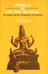 Symbols in Art and Religion The Indian and the Comparative Perspectives 1st Indian Edition,8120808339,9788120808331