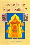 Justice for the Raja of Sattara?,8131302660,9788131302668