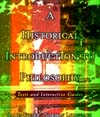 A Historical Introduction to Philosophy Texts and Interactive Guides,0195139844,9780195139846