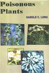 The Poisonous Plants 1st Edition,8187067632,9788187067634