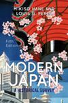 Modern Japan A Historical Survey,0813346940,9780813346946