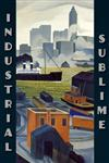 Industrial Sublime Modernism and the Transformation of New York's Rivers, 1900-1940,0943651441,9780943651446