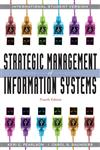 Strategic Management of Information Systems 4th Revised Edition,0470400242,9780470400241