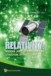 Relativity Modern Large-Scale Spacetime Structure of the Cosmos,9812813756,9789812813756
