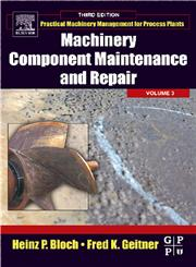 Machinery Component Maintenance and Repair 3rd Edition,0750677260,9780750677264