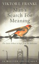 Man's Search for Meaning The Classic Tribute to Hope from the Holocaust,1846041244,9781846041242
