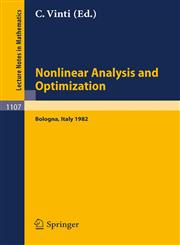 Nonlinear Analysis and Optimization Proceedings of the International Conference held in Bologna, Italy, May 3-7, 1982,3540139036,9783540139034
