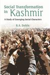 Social Transformation in Kashmir A Study of Emerging Social Characters,8121211425,9788121211420