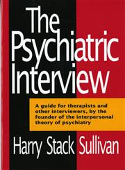 The Psychiatric Interview (The Norton Library),0393005062,9780393005066