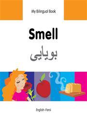 My Bilingual Book-Smell (English-Farsi),1840598077,9781840598070